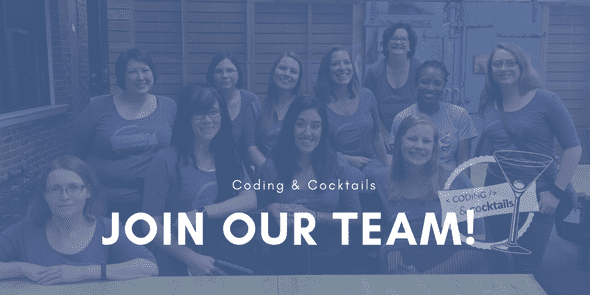 Join Coding & Cocktials Leadership team banner